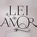 A Lei do Amor